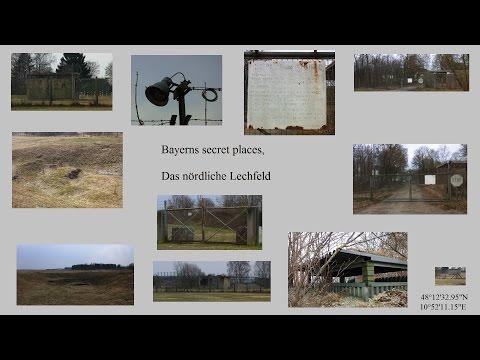 Bayerns Secret Places Das Lechfeld, Pershing1 Raketen , nukleare Teilhabe, Atombomben T.t.W.