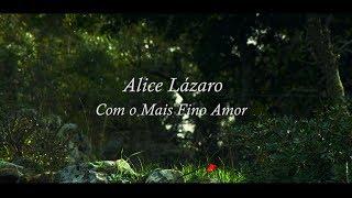 capa de Com o Mais Fino Amor de Alice Lázaro