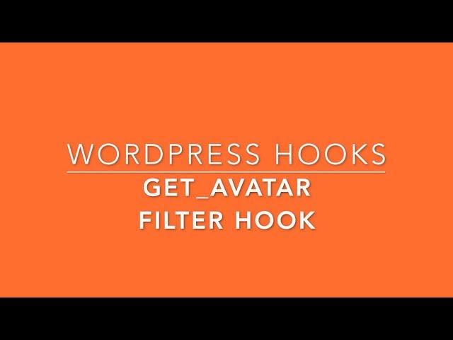 WordPress Filter Hook get avatar Part-34 Example