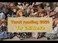 Tarot reading on 2020 year for Kid's & Children's according to Zodiac Signs  Horoscope