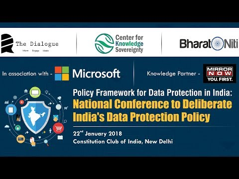 Policy Framework for Data Protection in India - 22 January 2018, New Delhi