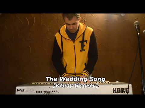 The Wedding Song [Kenny G piano cover, Live]
