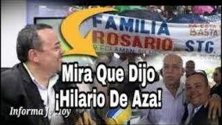 HILARIO DE AZA.FUERTES DECLARACIONES  ATENTOS FAMILIA ROSARIO.