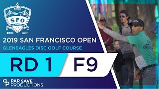 San Francisco Open 2019 - Men - Round 1 of 3 | Front 9 - McBeth, McMahon, Wysocki, Paju