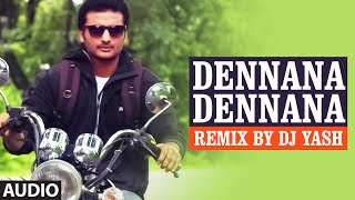 Download Hindi Video Songs - Dennana Dennana Remix || Lahari Sandalwood Remix Vol 1 || Remix By DJ Yash