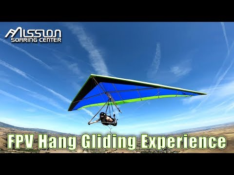 Mission Soaring Center | FPV Hang Gliding Experience