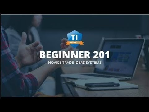 TI University Beginners 201—Novice Trade Ideas Systems