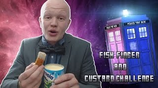 The Doctor Who Fish Finger and Custard Challenge