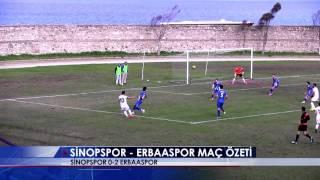 Sinopspor 0-2 Erbaaspor Maç Özeti