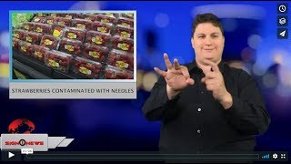 Strawberries contaminated with needles (ASL - 9.19.18)