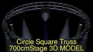 3D Model of Circle Square Truss 700cm-Stage Lights Review