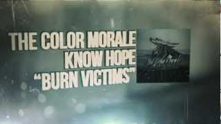 Watch Color Morale Burn Victims video