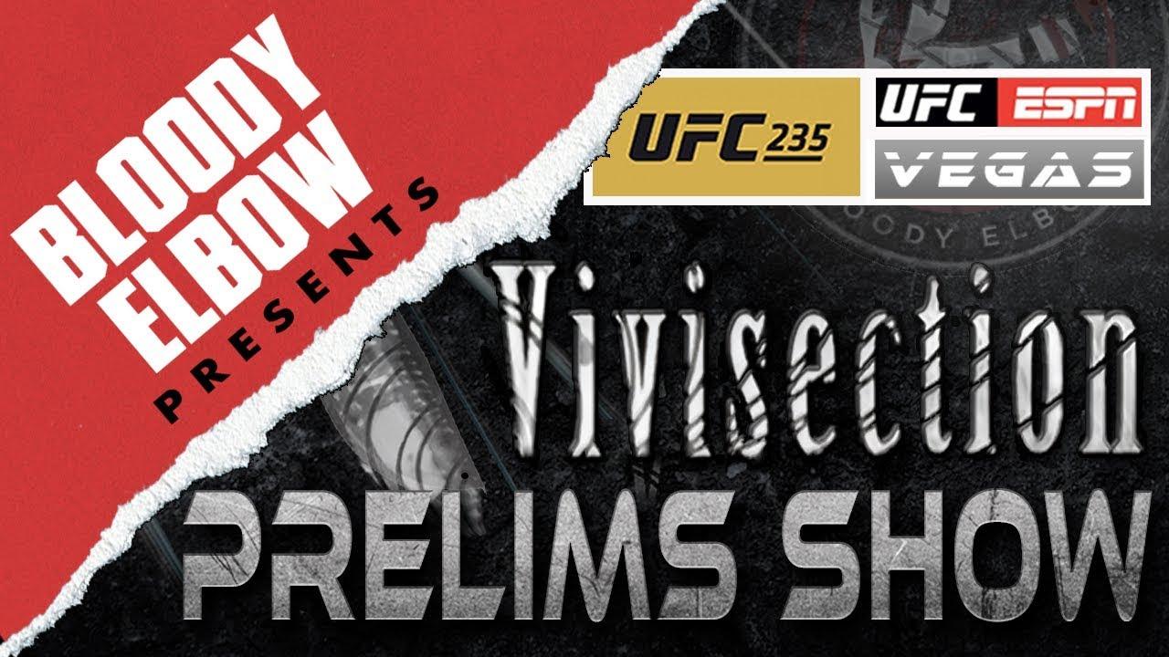 The MMA Vivisection PRELIMS - UFC 235: Jones vs Smith Picks, Odds &  Analysis - BE PRESENTS