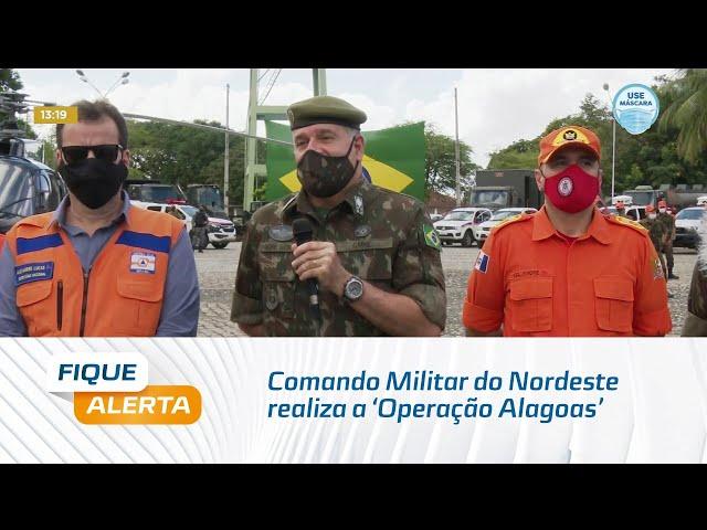 Comando Militar do Nordeste realiza a 'Operação Alagoas'