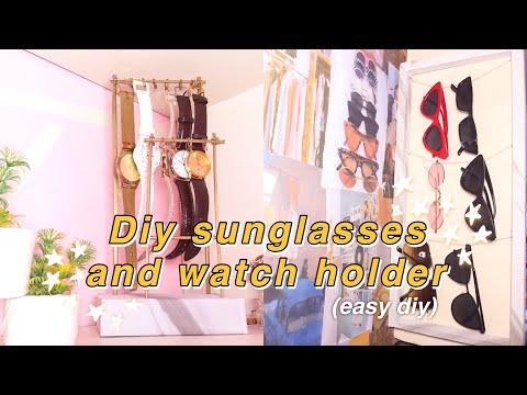 DIY STORAGE IDEAS: DIY WATCH HOLDER AND SUNGLASSES HOLDER - YouTube