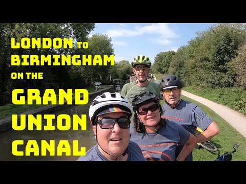 LONDON To BIRMINGHAM On The GRAND UNION CANAL With The Bicycle Adventure Club
