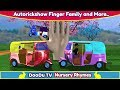 AutoRickshaw Rhymes | Finger Family Nursery Rhymes | Auto Rickshaw Video For Children & More Rhymes