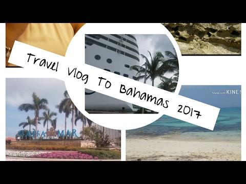 Travel Vlog To Bahamas 2017 /Jackie Sevilla