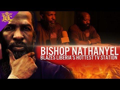 The Israelites: Bishop Nathanyel Blazes Liberia's hottest TV STATION