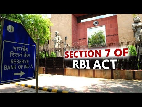In Depth: Section 7 of RBI Act