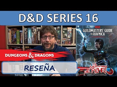D&D Series 16: Guildmasters' Guide To Ravnica (Reseña)