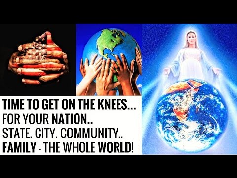 Prayer for the Nation, Motherland, State, City, Community & Family, the World..