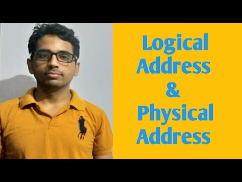 Logical Address and Physical Address in Operating System