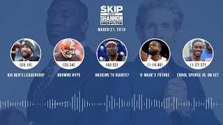 UNDISPUTED Audio Podcast (03.21.19) with Skip Bayless, Shannon Sharpe & Jenny Taft | UNDISPUTED