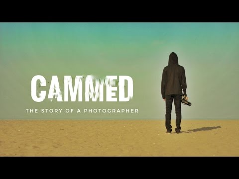 Short Film - CAMMED - The story of a photographer  (2016)