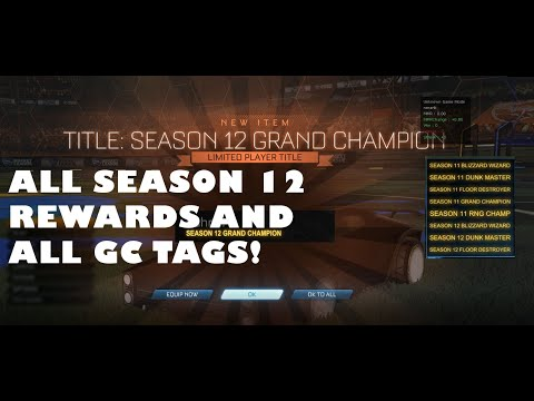ALL SEASON 12 REWARDS AND ALL GC TAGS! | Rocket League