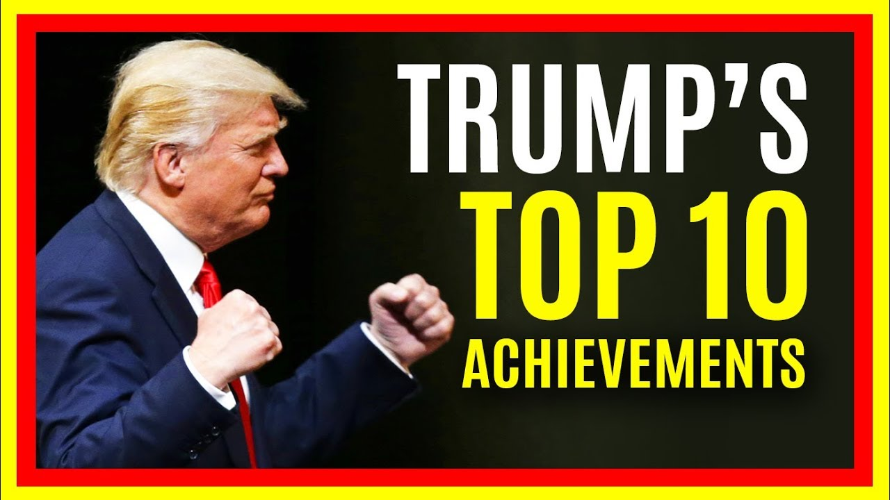 Donald Trump Top 10 Accomplishments in First Year of ...