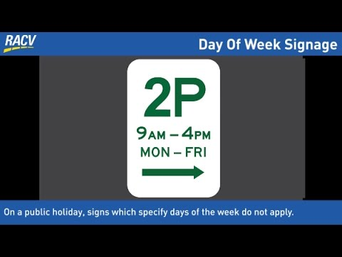 Victorian Road Rules - Road Sign & Parking Sign Laws On Public Holidays