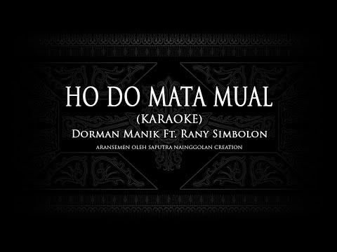 Ho Do Mata Mual i (Karaoke) Dorman Manik ft. Rani Simbolon