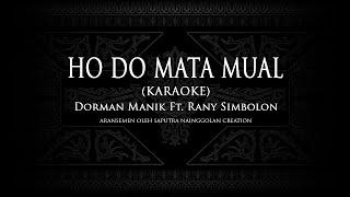 Ho Do Mata Mual i (Karaoke) Dorman Manik ft. Rani Simbolon #KaraokeLaguBatak