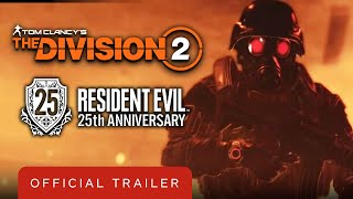 Tom Clancy's The Division 2 x Resident Evil Official 25th Anniversary Event Trailer