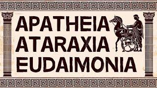 Stoicism | What are Apatheia, Ataraxia & Eudaimonia?