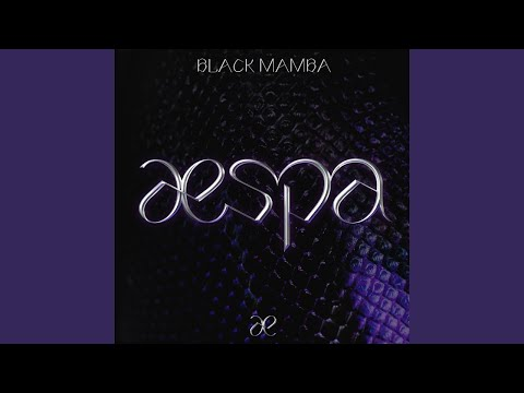 aespa - Black Mamba 1 Hour
