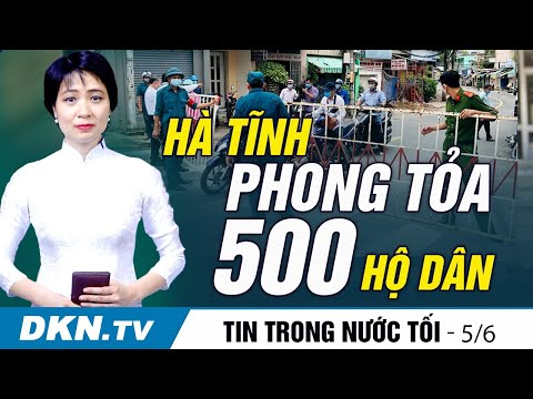 Tin trong nước tối 5/6: Người lao động đi lại giữa TP HCM và Đồng Nai không phải cách ly 21 ngày