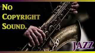 【NoCopyrightSound】著作権フリー・作業用BGM集【Jazz】