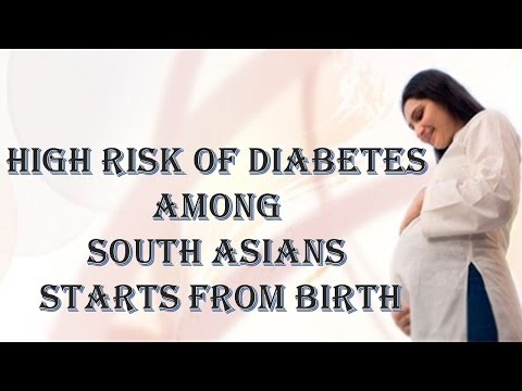 High risk of Diabetes among South Asians starts from Birth