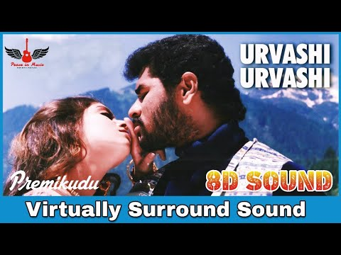 Urvasi Urvasi | 8D Audio Song | Premikudu | AR Rahman | High Quality 8D Songs