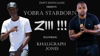 ¥obra $tarborn - ZIII !!! ft. Khaligraph Jones(Official Video 2017)