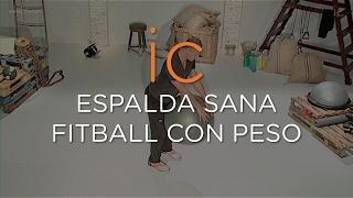 ESPALDA SANA    FITBALL CON PESO