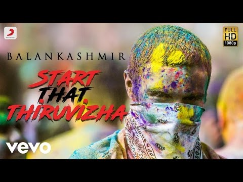 Start That Thiruvizha - Official Tamil Music Video | Balan Kashmir | Switch LockUp