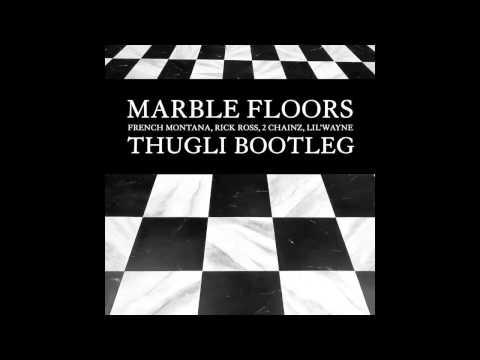 French Montana U0026 Rick Ross   Marble Floors (THUGLI Bootleg)