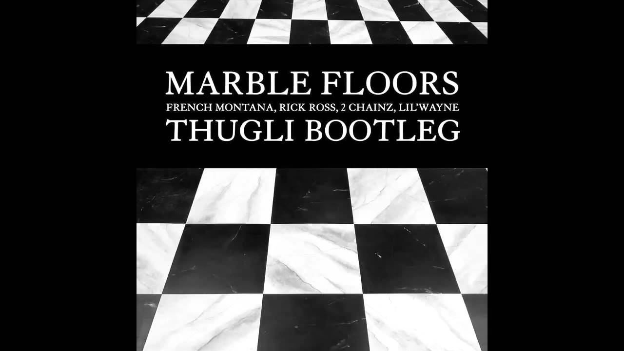 Charming French Montana U0026 Rick Ross   Marble Floors (THUGLI Bootleg)   YouTube
