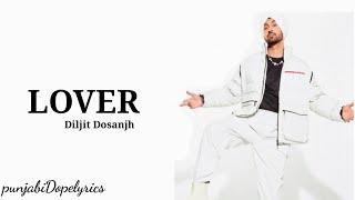 Lover - Diljit Dosanjh(official song) - Moon child Era - New Punjabi songs 2021