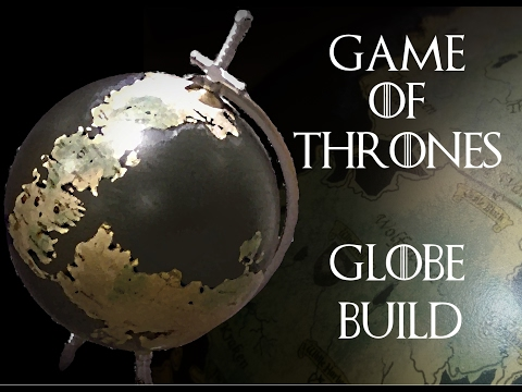 Game of Thrones Globe Project - Part 1