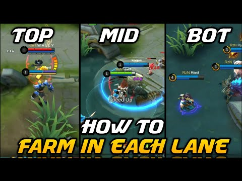 How To Properly Farm In Each Lane | Top, Mid & Bot Farming Guide | Mobile Legends