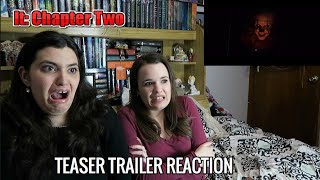 IT: CHAPTER TWO OFFICIAL TEASER TRAILER REACTION